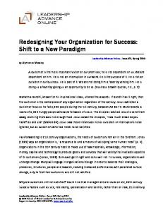 Redesigning Your Organization for Success: Shift to a New Paradigm
