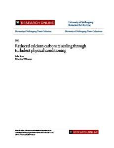 Reduced calcium carbonate scaling through turbulent physical conditioning