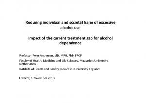 Reducing individual and societal harm of excessive alcohol use. Impact of the current treatment gap for alcohol dependence