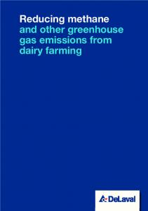 Reducing methane. and other greenhouse gas emissions from dairy farming