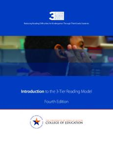 Reducing Reading Difficulties for Kindergarten Through Third Grade Students. Introduction to the 3-Tier Reading Model