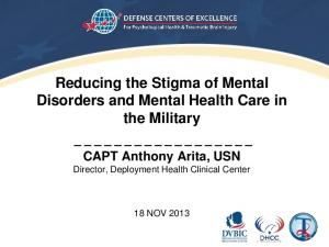 Reducing the Stigma of Mental Disorders and Mental Health Care in the Military