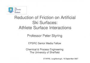 Reduction of Friction on Artificial Ski Surfaces: Athlete Surface Interactions