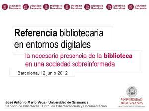 Referencia bibliotecaria en entornos digitales