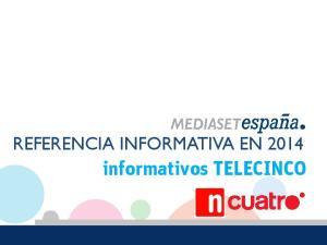REFERENCIA INFORMATIVA EN informativos TELECINCO