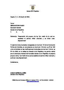 Referencia: Presentación del proyecto de ley por medio de la cual se establece el servicio militar voluntario y se dictan otras disposiciones