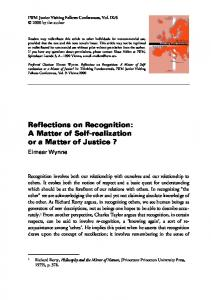 Reflections on Recognition: A Matter of Self-realization or a Matter of Justice?