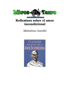 Reflexines sobre el amor incondicional. Mahatma Gandhi