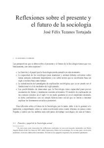 Reflexiones sobre el presente y el futuro de la sociologia