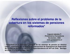 Reflexiones sobre el problema de la cobertura en los sistemas de pensiones reformados*