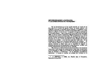 REFLEXIONES SOBRE LA NATURALEZA Y LAS CONSECUENCIAS DEL FRANQUISMO *