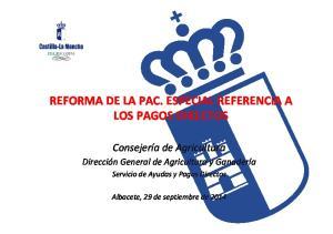 REFORMA DE LA PAC. ESPECIAL REFERENCIA A LOS PAGOS DIRECTOS