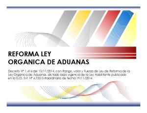 REFORMA LEY ORGANICA DE ADUANAS