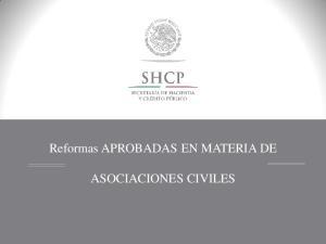 Reformas APROBADAS EN MATERIA DE ASOCIACIONES CIVILES