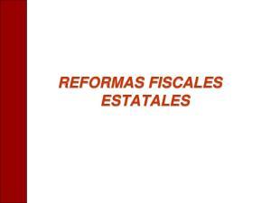 REFORMAS FISCALES ESTATALES