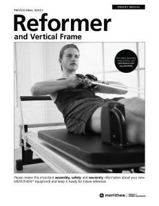 Reformer. and Vertical Frame