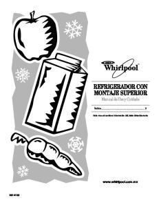 REFRIGERADOR CON MONTAJE SUPERIOR Manual de Uso y Cuidado