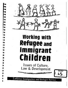Refugee and. Immigrant. Children. ;w ;i :I. Issues of Culture, Law & Development EXHIBIT ~...- ;:~-~--_.: );.I.