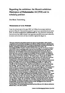 Regarding the exhibition: the Munich exhibition Masterpieces of Muhammadan Art (1910) and its scholarly position