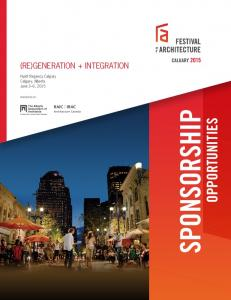 (RE)GENERATION + INTEGRATION. Hyatt Regency Calgary Calgary, Alberta June 3 6, 2015 PRESENTED BY: SPONSORSHIP OPPORTUNITIES