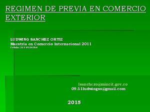 REGIMEN DE PREVIA EN COMERCIO EXTERIOR