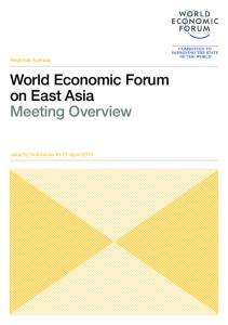 Regional Agenda. World Economic Forum on East Asia Meeting Overview