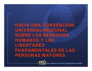 REGIONAL SOBRE LOS DERECHOS HUMANOS Y LAS LIBERTADES FUNDAMENTALES DE LAS PERSONAS MAYORES