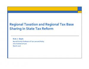 Regional Taxation and Regional Tax Base Sharing in State Tax Reform