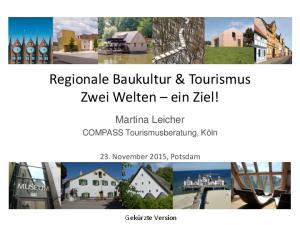 Regionale Baukultur & Tourismus Zwei Welten ein Ziel!