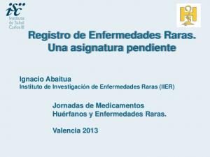 Registro de Enfermedades Raras. Una asignatura pendiente