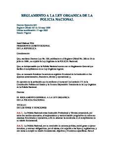 REGLAMENTO A LA LEY ORGANICA DE LA POLICIA NACIONAL