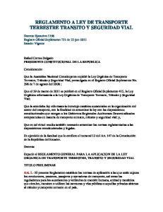 REGLAMENTO A LEY DE TRANSPORTE TERRESTRE TRANSITO Y SEGURIDAD VIAL