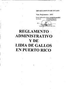 REGLAMENTO ADMINISTRATIV Y DE LIDIA DE GALLOS EN PUERTO RICO