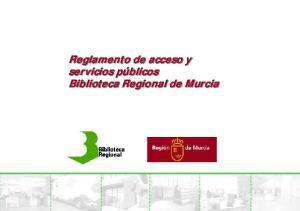 Reglamento de acceso y servicios públicos Biblioteca Regional de Murcia