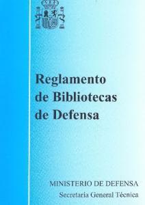 Reglamento de Bibliotecas de Defensa