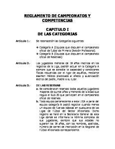 REGLAMENTO DE CAMPEONATOS Y COMPETENCIAS CAPITULO I DE LAS CATEGORIAS