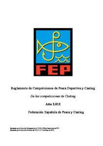 Reglamento de Competiciones de Pesca Deportiva y Casting. De las competiciones de Casting. Año 2.012