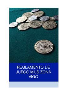 REGLAMENTO DE JUEGO MUS ZONA VIGO