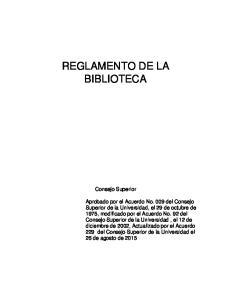 REGLAMENTO DE LA BIBLIOTECA. Consejo Superior