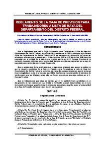 REGLAMENTO DE LA CAJA DE PREVISION PARA TRABAJADORES A LISTA DE RAYA DEL DEPARTAMENTO DEL DISTRITO FEDERAL