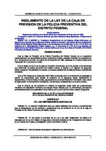 REGLAMENTO DE LA LEY DE LA CAJA DE PREVISION DE LA POLICIA PREVENTIVA DEL DISTRITO FEDERAL