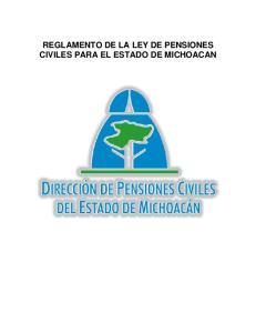 REGLAMENTO DE LA LEY DE PENSIONES CIVILES PARA EL ESTADO DE MICHOACAN