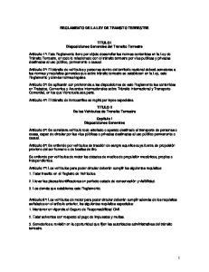 REGLAMENTO DE LA LEY DE TRANSITO TERRESTRE. TITULO I Disposiciones Generales del Transito Terrestre