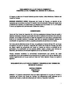 REGLAMENTO DE LA LEY PARA EL FOMENTO Y DESARROLLO DEL TURISMO DEL ESTADO DE TLAXCALA