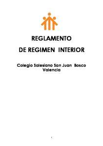 REGLAMENTO DE REGIMEN INTERIOR. Colegio Salesiano San Juan Bosco Valencia