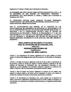 REGLAMENTO DE TRANSITO Y VIALIDAD PARA EL MUNICIPIO DE HUANIMARO, GTO. TITULO I DISPOSICIONES GENERALES CAPITULO I OBJETO DEL REGLAMENTO