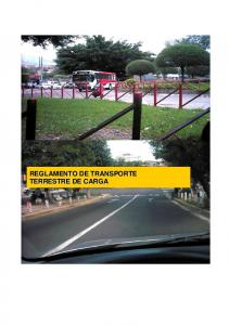 REGLAMENTO DE TRANSPORTE TERRESTRE DE CARGA LEY DE TRANSPORTE TERRESTRE, TRANSITO Y SEGURIDAD VIAL REGLAMENTO GENERAL DE TRANSITO Y SEGURIDAD VIAL