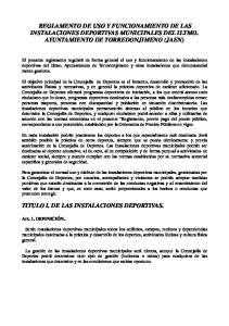 REGLAMENTO DE USO Y FUNCIONAMIENTO DE LAS INSTALACIONES DEPORTIVAS MUNICIPALES DEL ILTMO. AYUNTAMIENTO DE TORREDONJIMENO (JAEN)