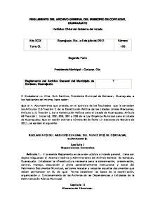 REGLAMENTO DEL ARCHIVO GENERAL DEL MUNICIPIO DE CORTAZAR, GUANAJUATO. Periódico Oficial del Gobierno del Estado. Segunda Parte
