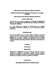 REGLAMENTO DEL FONDO DE BIENESTAR SOCIAL FONDO DE EMPLEADOS DEL PARQUE INDUSTRIAL MALAMBO - FEPIMSA REGLAMENTO DEL FONDO DE BIENESTAR SOCIAL